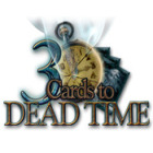 3 Cards to Dead Time 游戏