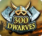 300 Dwarves 游戏