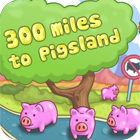 300 Miles To Pigland 游戏