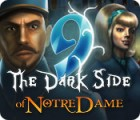 9: The Dark Side Of Notre Dame 游戏