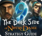 9: The Dark Side Of Notre Dame Strategy Guide 游戏