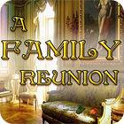 A Family Reunion 游戏