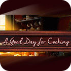 A Good Day For Cooking 游戏
