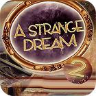 A Strange Dream 游戏