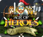 Age of Heroes: The Beginning 游戏