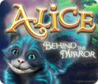 Alice: Behind the Mirror 游戏