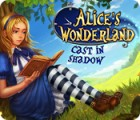 Alice's Wonderland: Cast In Shadow 游戏