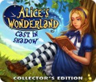 Alice's Wonderland: Cast In Shadow Collector's Edition 游戏