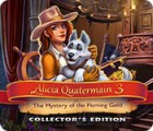 Alicia Quatermain 3: The Mystery of the Flaming Gold Collector's Edition 游戏