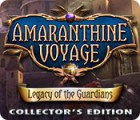 Amaranthine Voyage: Legacy of the Guardians Collector's Edition 游戏