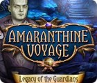 Amaranthine Voyage: Legacy of the Guardians 游戏