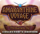 Amaranthine Voyage: The Burning Sky Collector's Edition 游戏
