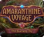 Amaranthine Voyage: The Burning Sky 游戏