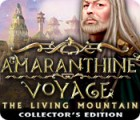 Amaranthine Voyage: The Living Mountain Collector's Edition 游戏