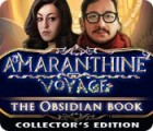 Amaranthine Voyage: The Obsidian Book Collector's Edition 游戏