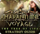 Amaranthine Voyage: The Tree of Life Strategy Guide 游戏