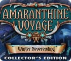 Amaranthine Voyage: Winter Neverending Collector's Edition 游戏