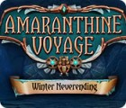 Amaranthine Voyage: Winter Neverending 游戏