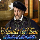 Amulet of Time: Shadow of la Rochelle 游戏