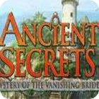 Ancient Secrets: Mystery of the Vanishing Bride 游戏