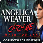 Angelica Weaver: Catch Me When You Can Collector's Edition 游戏