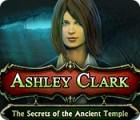 Ashley Clark: The Secrets of the Ancient Temple 游戏