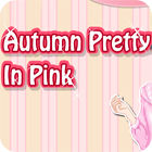 Autumn Pretty in Pink 游戏