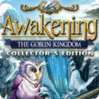 Awakening: The Goblin Kingdom Collector's Edition 游戏