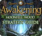 Awakening: Moonfell Wood Strategy Guide 游戏