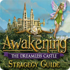 Awakening: The Dreamless Castle Strategy Guide 游戏