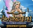 Awakening: The Goblin Kingdom Strategy Guide 游戏