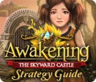 Awakening: The Skyward Castle Strategy Guide 游戏