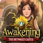 Awakening: The Skyward Castle 游戏