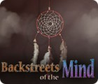 Backstreets of the Mind 游戏