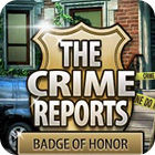 The Crime Reports. Badge Of Honor 游戏