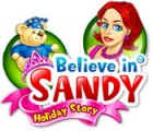 Believe in Sandy: Holiday Story 游戏