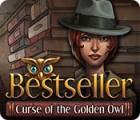 Bestseller: Curse of the Golden Owl 游戏