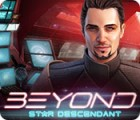 Beyond: Star Descendant 游戏