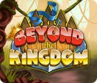 Beyond the Kingdom 游戏