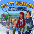 Big City Adventure: Vancouver 游戏