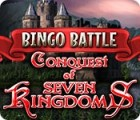 Bingo Battle: Conquest of Seven Kingdoms 游戏