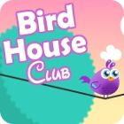 Bird House Club 游戏
