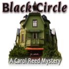 Black Circle: A Carol Reed Mystery 游戏