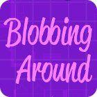 Blobbing Around 游戏
