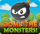 Bomb the Monsters! 游戏