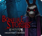 Bonfire Stories: Heartless Collector's Edition 游戏
