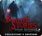 Bonfire Stories: The Faceless Gravedigger Collector's Edition 游戏