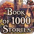 Book Of 1000 Stories 游戏