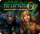 Bridge to Another World: Escape From Oz Collector's Edition 游戏