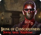 Brink of Consciousness: Dorian Gray Syndrome 游戏